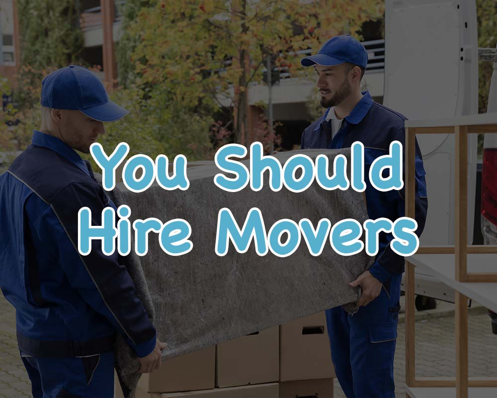 "quiz result displaying text ""you should hire movers"" layed over two two movers moving a pad wrapped piece of furniture"